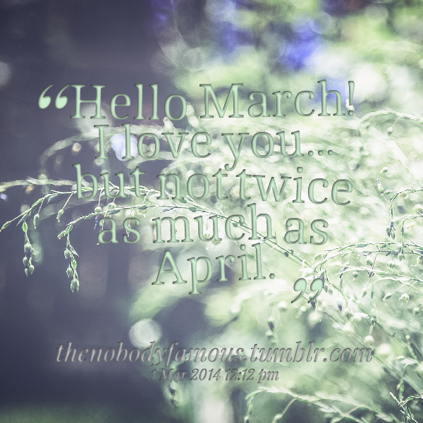 Hello April Quotes. QuotesGram