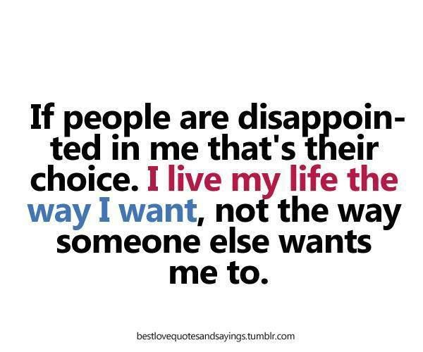 my life my choices quotes quotesgram
