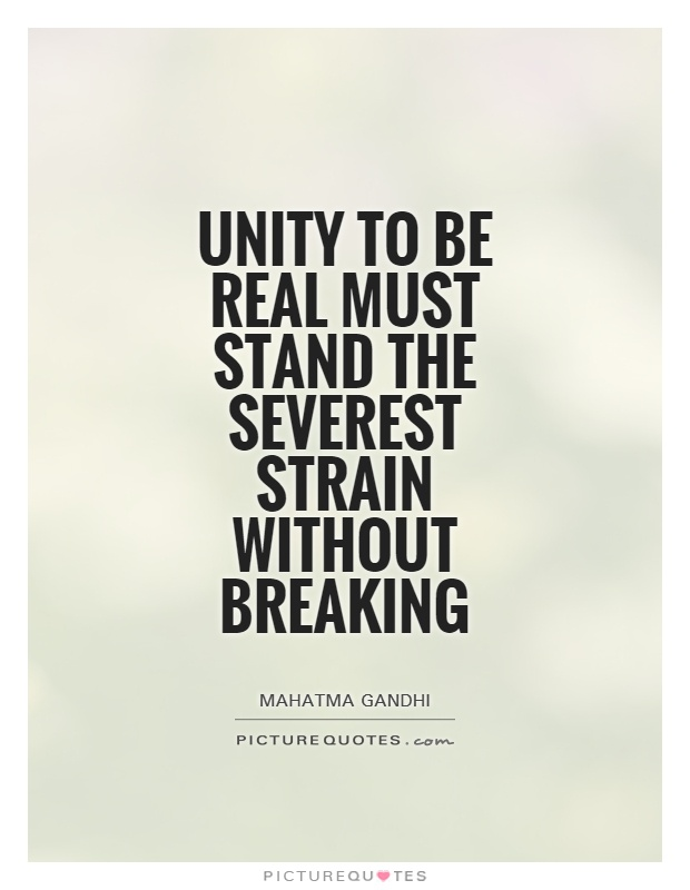 Quotes By Gandhi On Unity : Unity quotes and sayings quotesgram