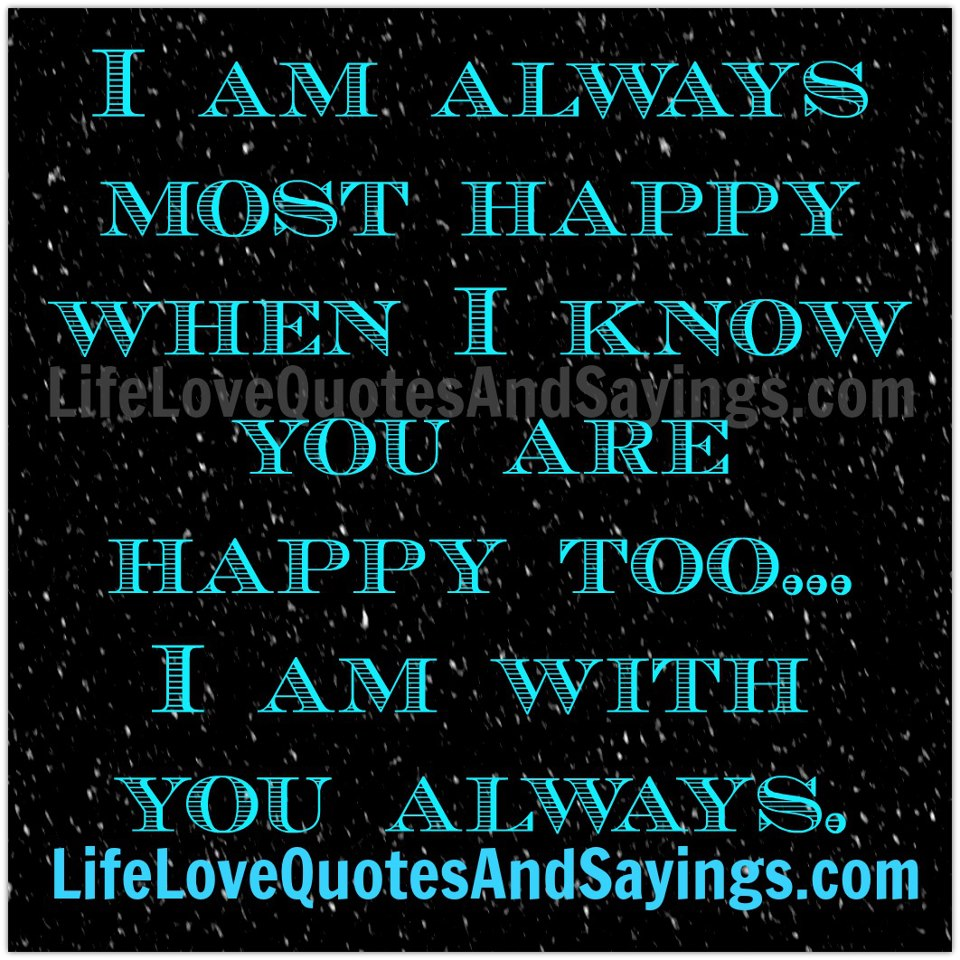 I Am Happy With You Quotes Happy With You Quotes....