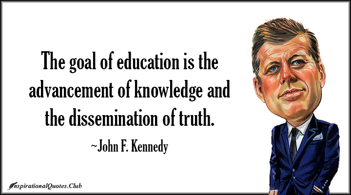 john f kennedy education quotes quotesgram