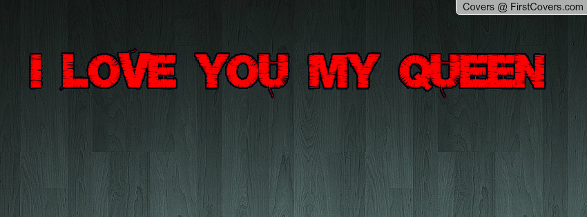 You Are My Queen Quotes. QuotesGram