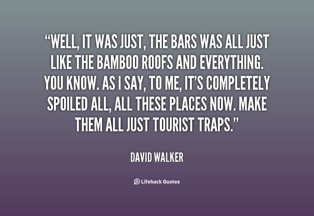 David Walker Quotes Quotesgram