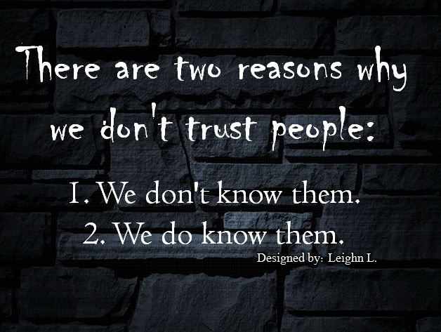 Dont Trust People Quotes. QuotesGram