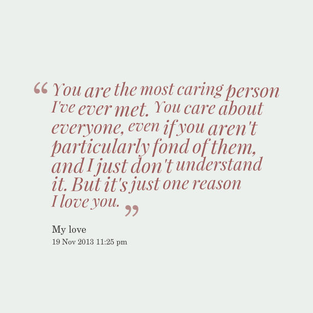 Quotes About Caring For Someone Special: Quotes About Just Meeting Someone. QuotesGram