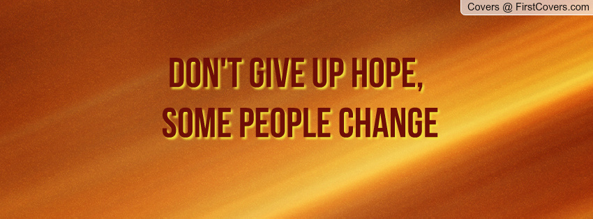 Giving Hope Quotes: Giving People Hope Quotes. QuotesGram