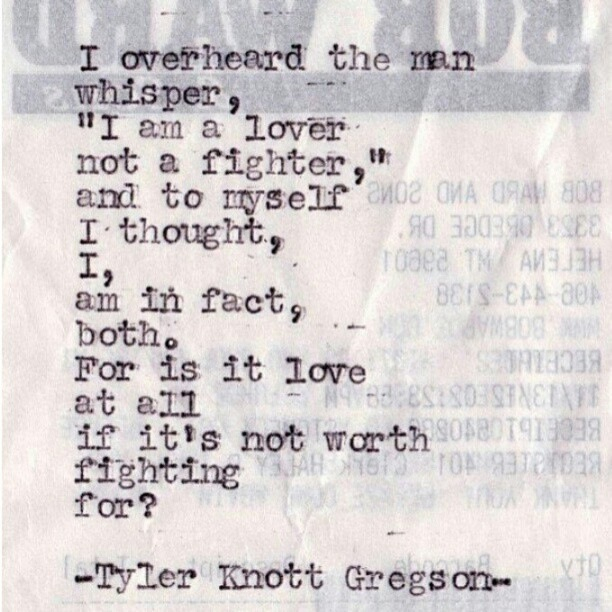 Love And Fighting Quotes: Worth Fighting For Love Quotes. QuotesGram