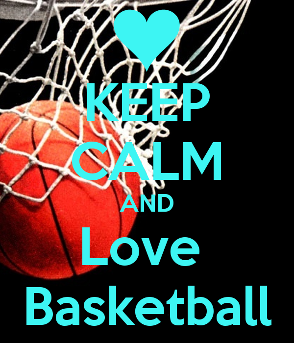 Love And Basketball Quotes: Keep Calm Quotes About Basketball. QuotesGram