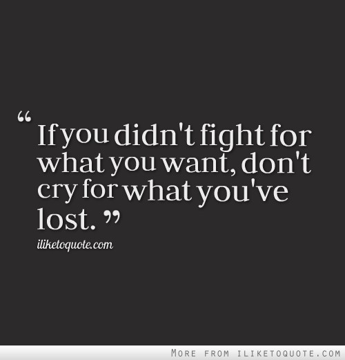 Fighting The Good Fight Quotes: Not Fighting Quotes. QuotesGram