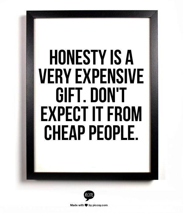 Quotes Honesty Is Expensive Quotesgram