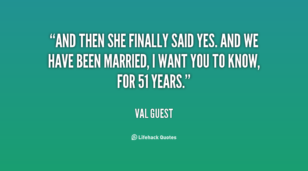 she said yes quotes Here at moviequotescom we offer you one of the largest databases of movie quotes on the web where you can find all of your favorite, inspiring, comical.