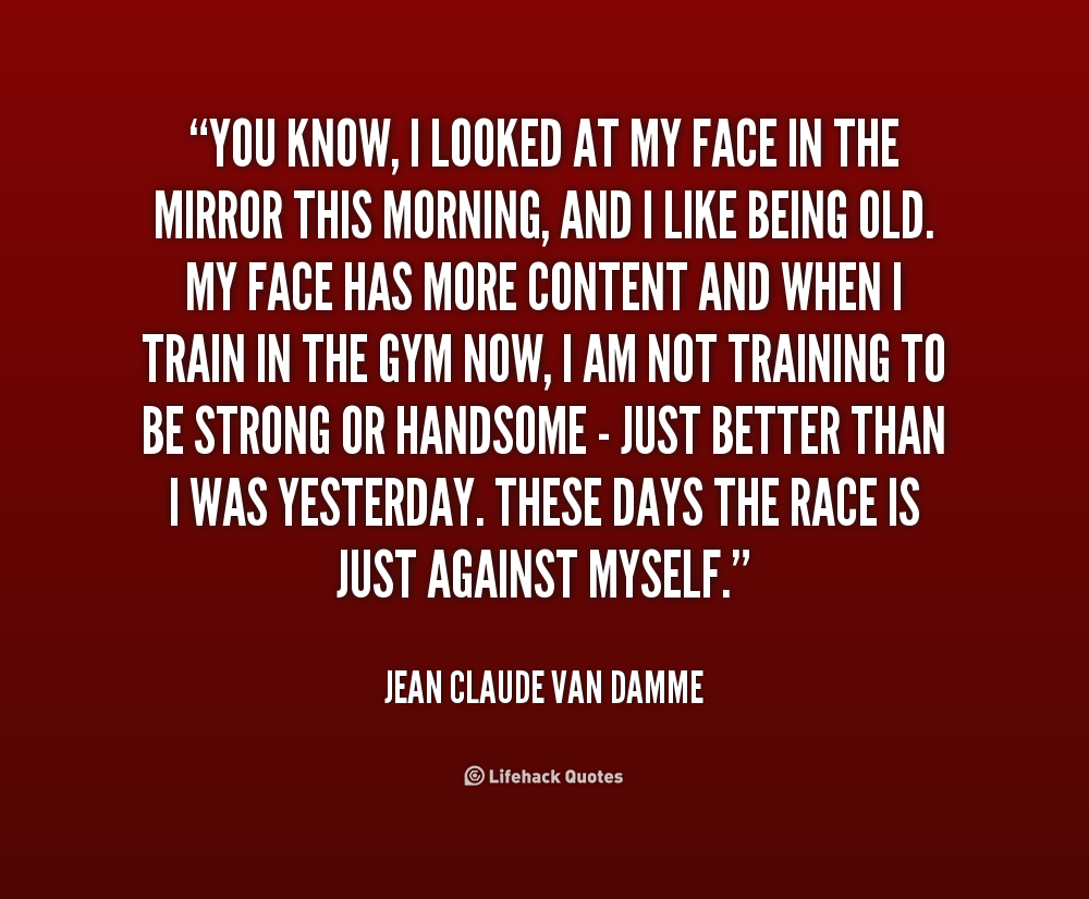 Face in the mirror quotes quotesgram for Mirror quotes