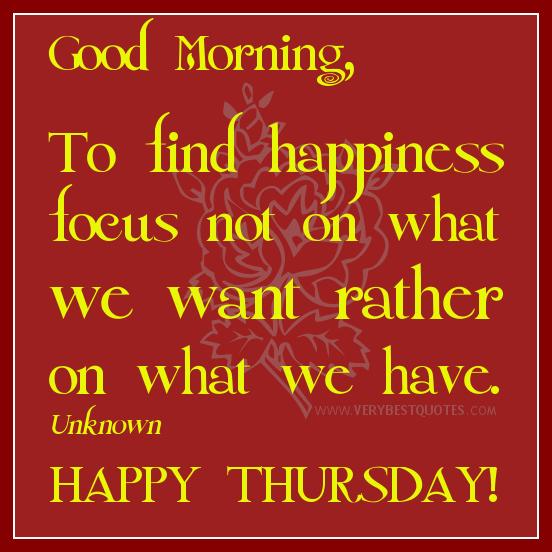 Motivational Inspirational Quotes: Thursday Morning Motivational Quotes. QuotesGram