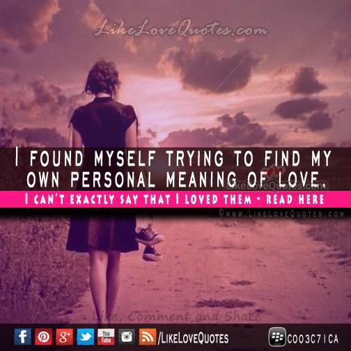 Love Found Me Quotes: I Found My Love Quotes. QuotesGram