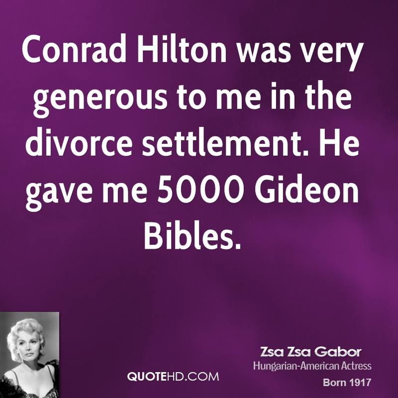 Zsa Zsa Gabor Quotes: Conrad Hilton Quotes Hospitality. QuotesGram