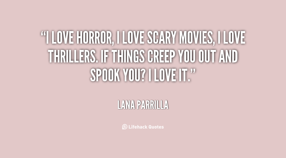 Love Quotes 150 Quotes About Love: Horror Movie Quotes About Love. QuotesGram