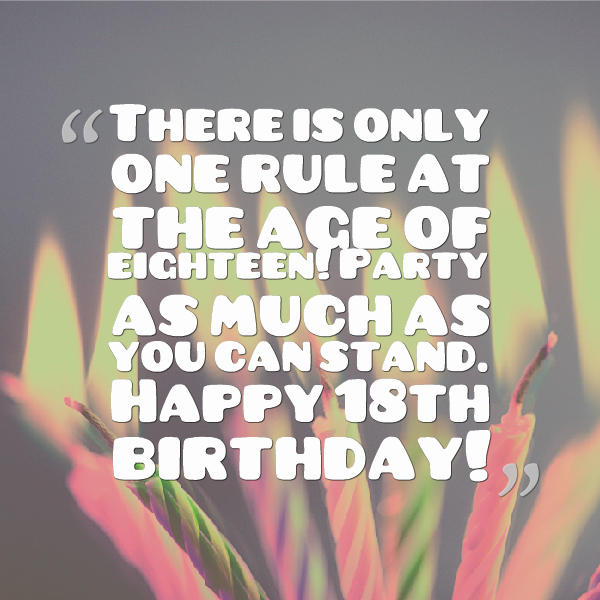 Birthday Quotes For Daughter Turning 18: Happy 18th Birthday Quotes. QuotesGram