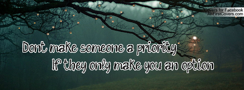 Quotes On Being Someones Priority Quotesgram: Dont Be Someones Option Quotes. QuotesGram