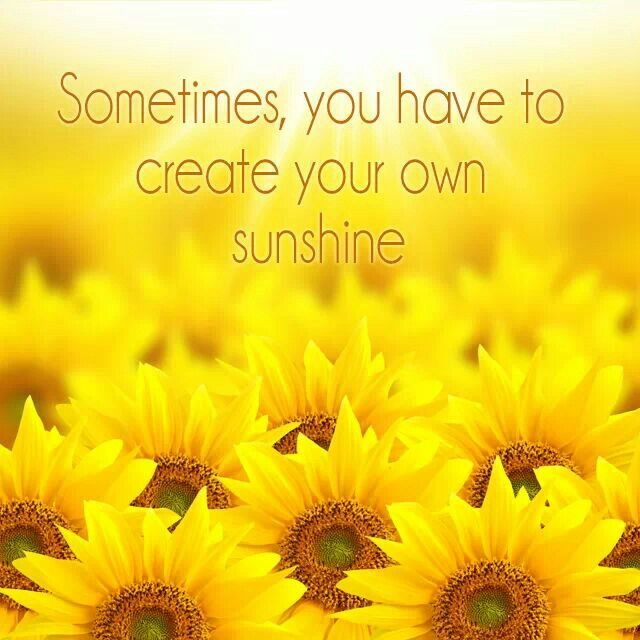 Make Your Own Quotes: Make Your Own Sunshine Quotes. QuotesGram