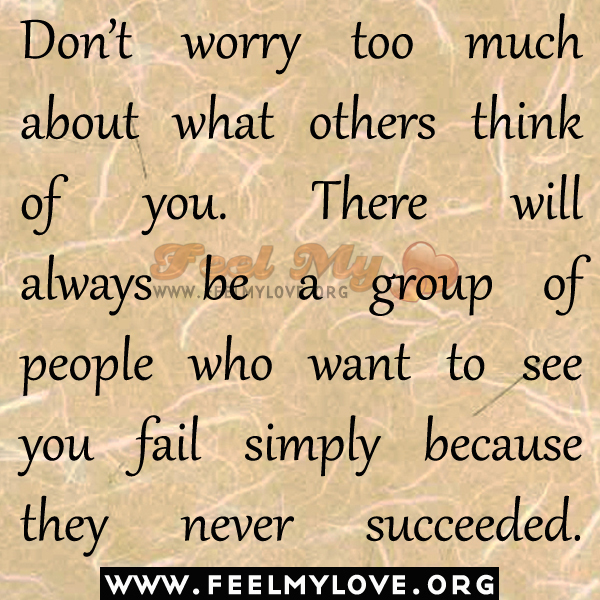 Quotes About What People Think Of You. QuotesGram