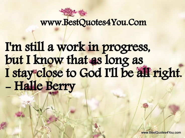 I Am A Work In Progress Quotes. QuotesGram