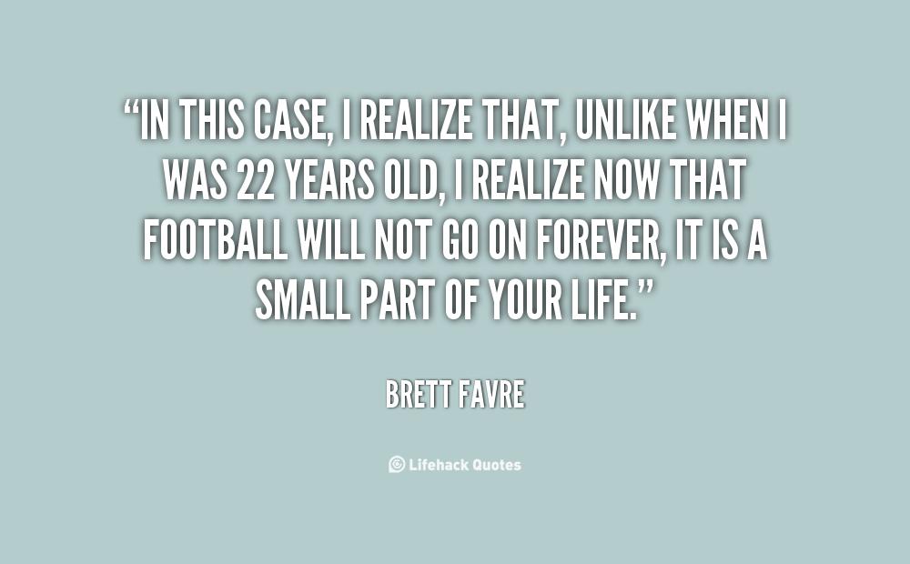Brett Favre Funny Quotes: Realization Quotes. QuotesGram