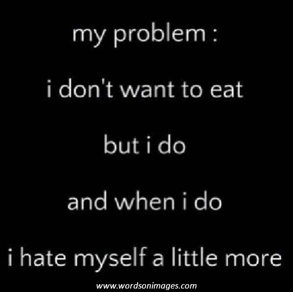 Anorexia Quotes And Sayings Quotesgram