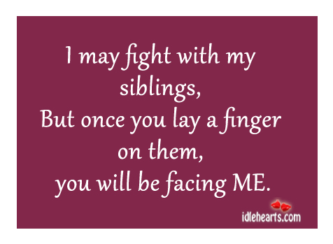 Brother And Sister Fighting Quotes. QuotesGram | 476 x 349 jpeg 60kB