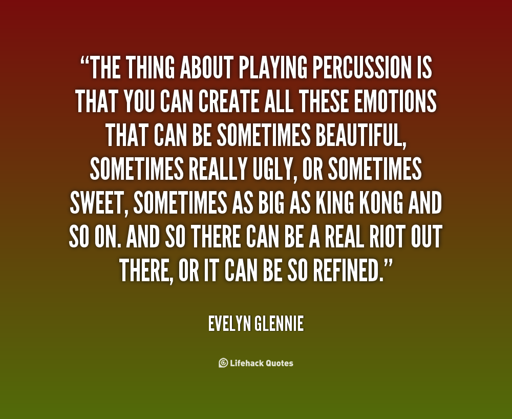 Quotes About Percussion Quotesgram