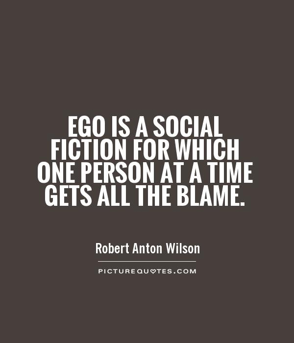When That One Person Quotes: Ego Quotes And Sayings. QuotesGram