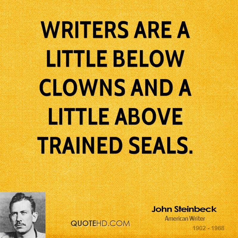 Steinbeck Quotes: John Steinbeck About Writing Quotes. QuotesGram