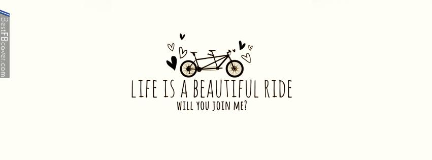 life is beautiful ride quotes quotesgram. Black Bedroom Furniture Sets. Home Design Ideas
