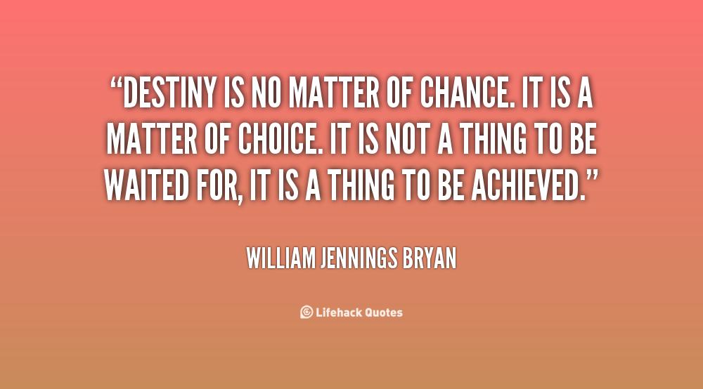 Destiny Quotes. QuotesGram