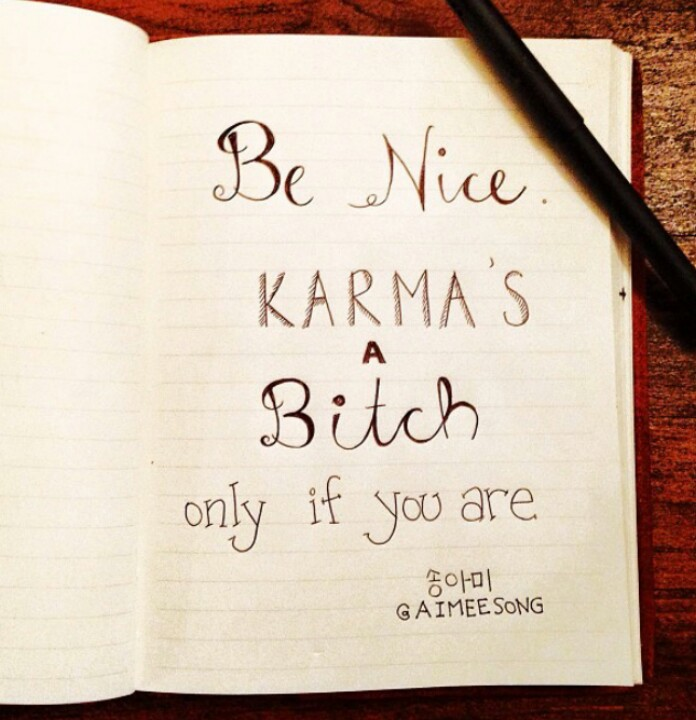 Karma Is A Biatch Quotes. QuotesGram
