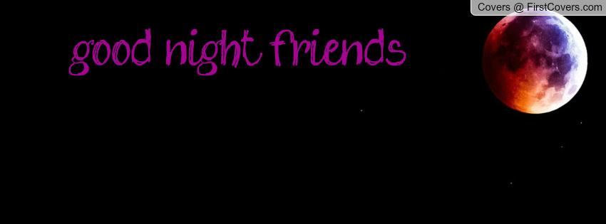 Good Night Facebook Friends Quotes. QuotesGram | 850 x 315 jpeg 44kB