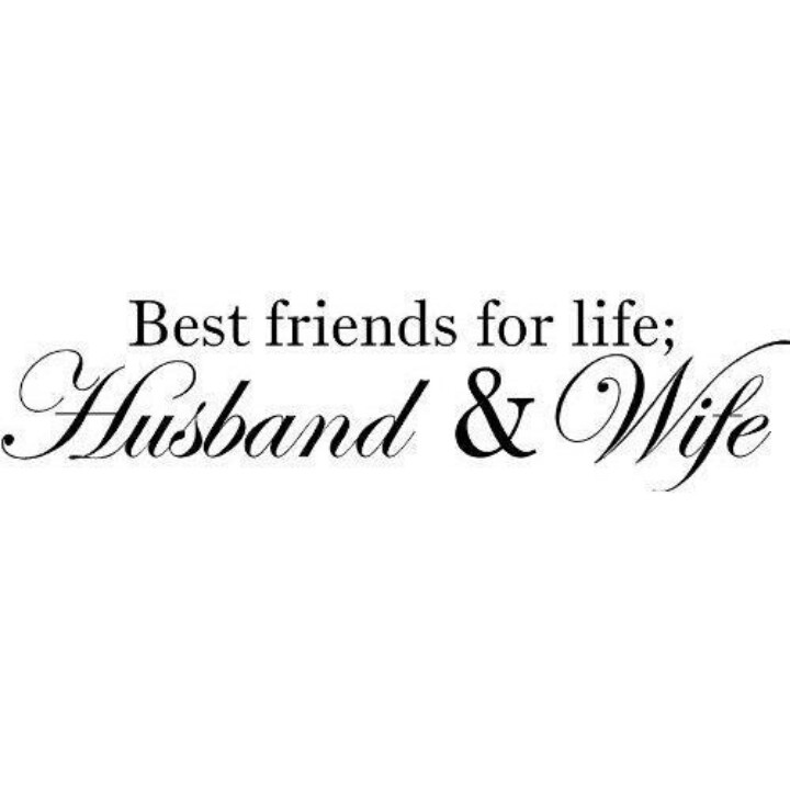 My Wife Is My Best Friend Quotes. QuotesGram