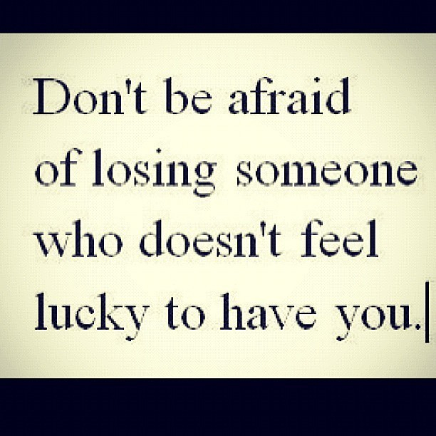 Quotes About Being Afraid To Lose Someone: Fear Of Losing Someone Quotes. QuotesGram