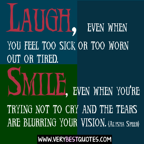 Inspirational Quotes For The Sick Person: Inspirational Quotes For Someone Sick. QuotesGram