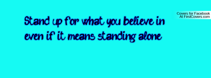 Standing Alone Makes You Better Quotes. QuotesGram