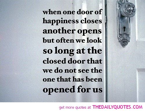 Quotes About One Door Closing And Another Opening: Doors Of Quotes About Life. QuotesGram
