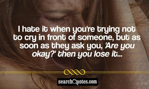 Quotes About Wanting To Cry Cry For Help Qu...