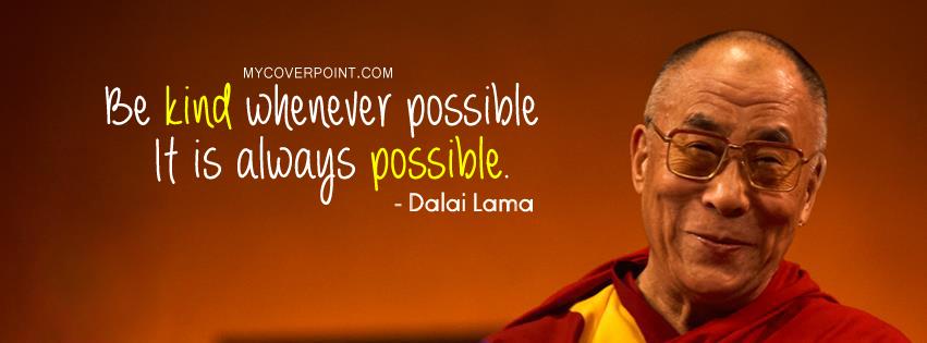 Dalai Lama Inspirational Quotes on Kindness. QuotesGram