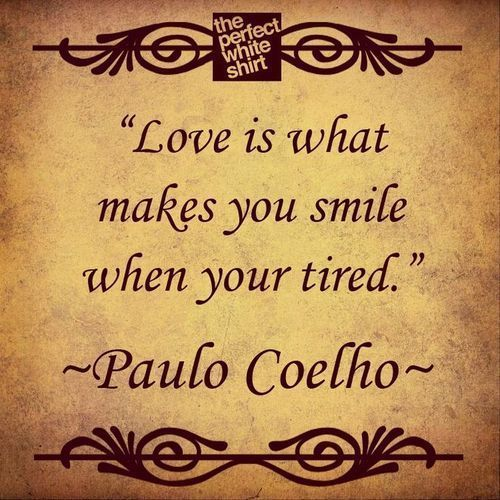 Quotes About Love: Paulo Coelho Quotes About Love. QuotesGram