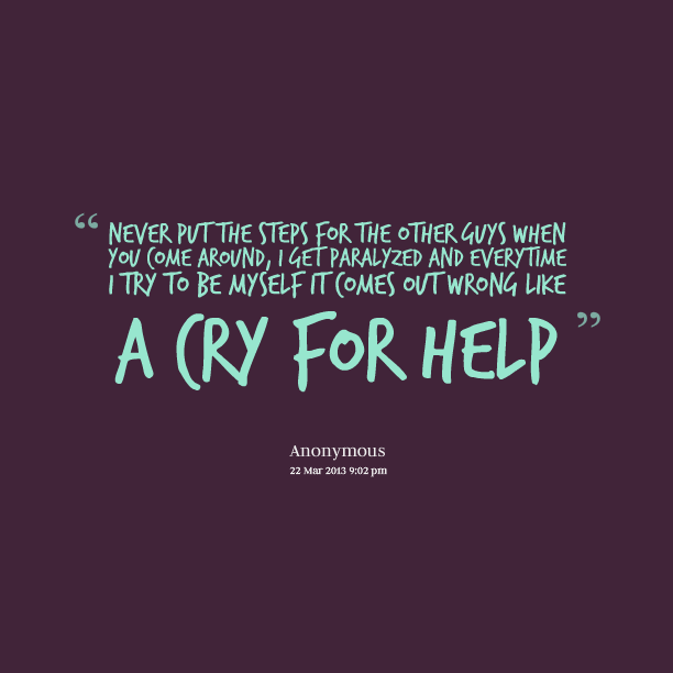 A Cry For Help..