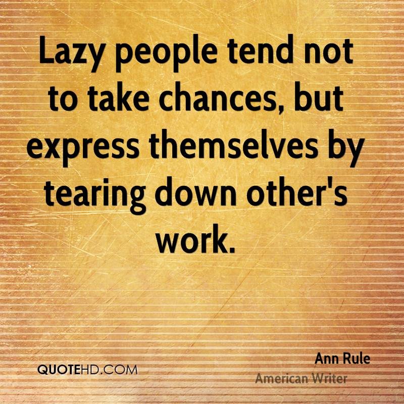 Lazy people