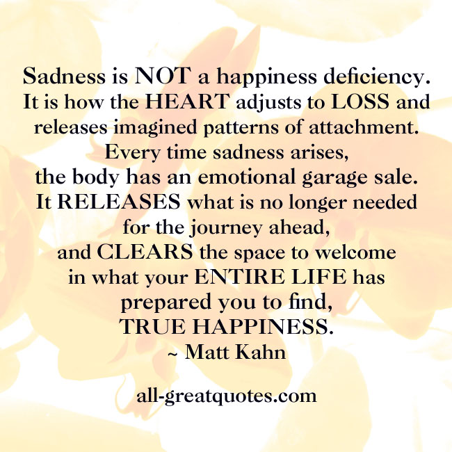 Quotes About Sadness And Happiness: Deficiencies Quotes. QuotesGram