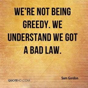 Quotes On Not Being Greedy. QuotesGram
