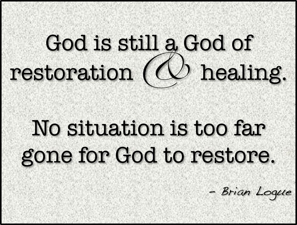 God Restores Quotes. QuotesGram