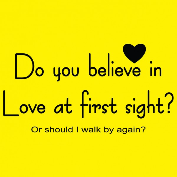 Movie Quotes About Love At First Sight : For Your Boyfriend Love Quotes Love At First Sight. QuotesGram