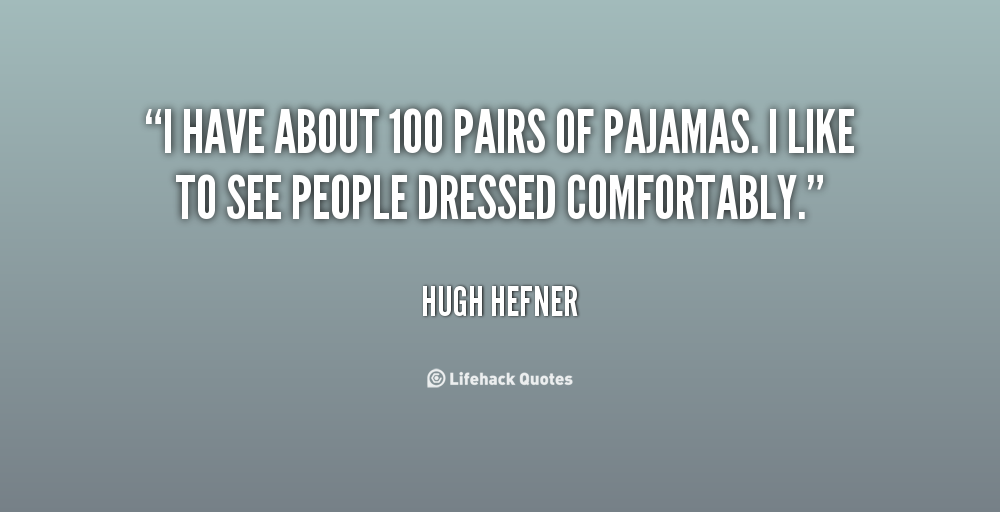 Funny Quotes About Pajamas: Quotes About Pajamas. QuotesGram